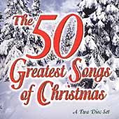Various Artists: 50 Greatest Songs of Christmas [Ross]