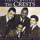 Johnny Maestro & the Crests: 20 All-Time Greatest Hits