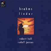 Brahms: Lieder / Robert Hall, Rudolf Jansen
