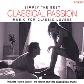 Simply the Best - Classical Passion - Music for Lovers