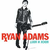 Ryan Adams: Rock N Roll [PA]