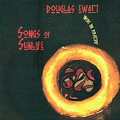 Douglas Ewart: Songs of Sunlife: Inside the Didgeridu