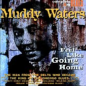 Muddy Waters: Feel Like Going Home [Digipak]