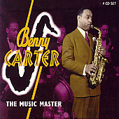 Benny Carter (Sax): The Music Master