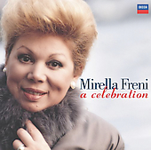 MIrella Freni - A Celebration
