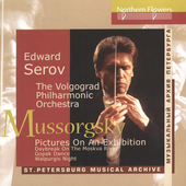 Mussorgsky: Pictures at an Exhibition; Daybreak on the Moskva River; Gopak Dance; Walpurgis Night / Edward Serov, The Volgograd Philharmonic Orchestra
