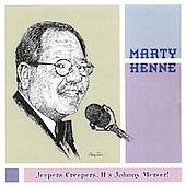 Marty Henne: Jeepers Creepers! It's Johnny Mercer