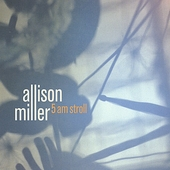 Allison Miller (Drums): 5am Stroll