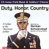 Duty, Honor, Country / US Army Field Band & Soldiers' Chorus