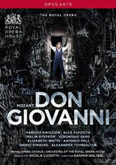 Mozart: Don Giovanni / Kwiecien, Esposito, Gens, et al.;  Orchestra & Chorus of the Royal Opera House; Luisotti [DVD]