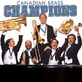 Canadian Brass: Champions