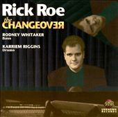 Rick Roe: The Changeover