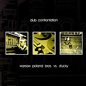Warsaw Poland Brothers: Dub Confrontation