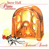Steve Hall (Piano): Sentimental Serenade