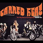 Canned Heat: The Very Best of Canned Heat, Vol. 2