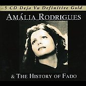 Amália Rodrigues: The History of Fado