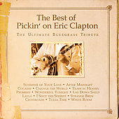Pickin' On: Best of Pickin' on Eric Clapton