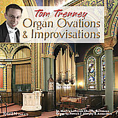 Organ Ovations and Improvisations / Tom Trenney