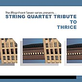 Various Artists: Magnificent Seven Series: The String Quartet Tribute to Thrice [EP]