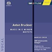 Bruckner: Mass in E minor, Motets / Creed, et al