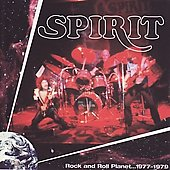 Spirit: Rock and Roll Planet: 1977-1979
