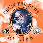Devin the Dude: Hi Life [PA]