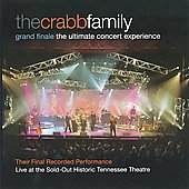 The Crabb Family: Grand Finale: The Ultimate Concert Experience