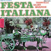 Various Artists: Festa Italiana: Italian Songs & Dances