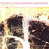 Royal Philharmonic Orchestra: The Royal Philharmonic Orchestra Plays the Movies 2