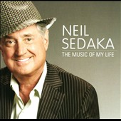 Neil Sedaka: The Music of My Life