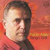 Pablo Aslan: Tango Grill