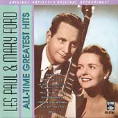 Les Paul/Les Paul & Mary Ford: All-Time Greatest Hits