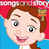 Disney: Songs and Story: Toy Story 3