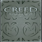 Creed (Post-Grunge): Greatest Hits