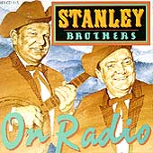 The Stanley Brothers: On Radio