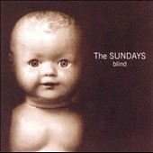 The Sundays: Blind
