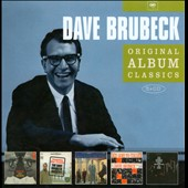Dave Brubeck/The Dave Brubeck Quartet: Original Album Classics: Dave Brubeck
