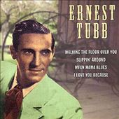 Ernest Tubb: Famous Country Music Makers [2001]
