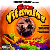 Messy Marv: Messy Marv Presents Goon Vitamins, Vol. 1 [PA]
