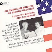 An American Tribute to Sigurd Rascher / Lawrence Gwozdz