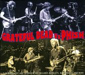 Grateful Dead/Phish: Grateful Dead Vs Phish