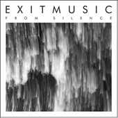 Exitmusic: From Silence [EP] [Digipak]