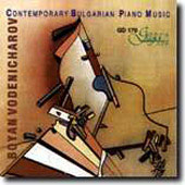 Contemporary Bulgarian Piano Music / Boyan Vodenicharov