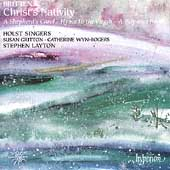 Britten: Christ's Nativity / Layton, Gritton, Wyn-Rogers