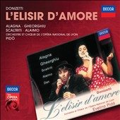 Donizetti: L'Elisir d'Amore / Alagna, Gheorghiu, Scaltriti, Alaimo