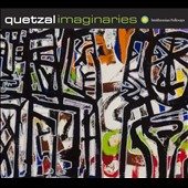 Quetzal (Latin): Imaginaries [Digipak] *