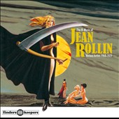 Various Artists: The B-Music of Jean Rollin: 1968-1979