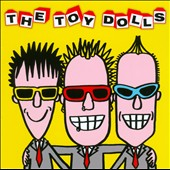 Toy Dolls (Punk): The Album After the Last One