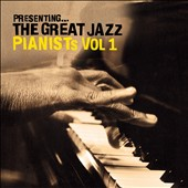 Various Artists: Presenting the Great Jazz Pianists, Vol. 1