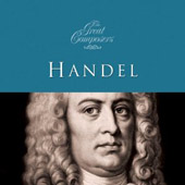 The Great Composers: Handel